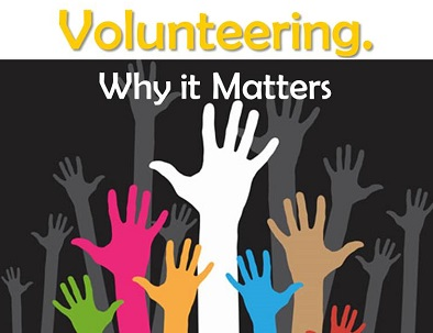 Volunteering: Why It Matters