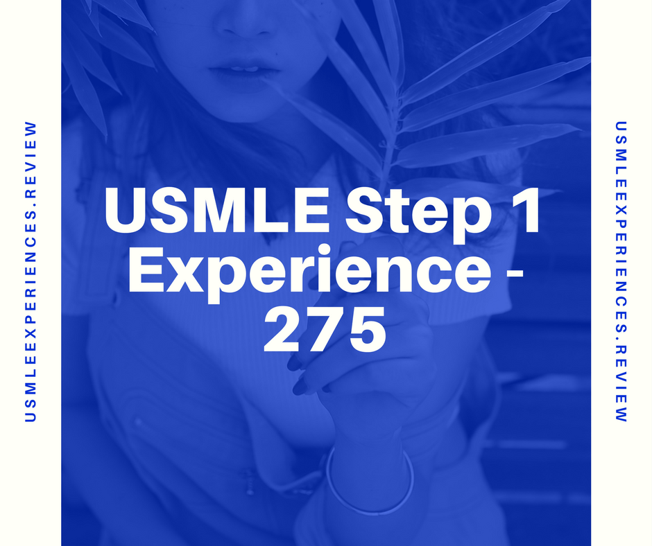 Usmle Step 1 Experience 275 Img Experience Usmle Step 1 For Imgs
