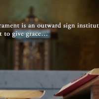 The Bible and the Sacraments overview