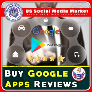 Buy Google Apps Reviews