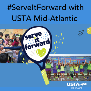 #ServeItForward With USTA Mid-Atlantic