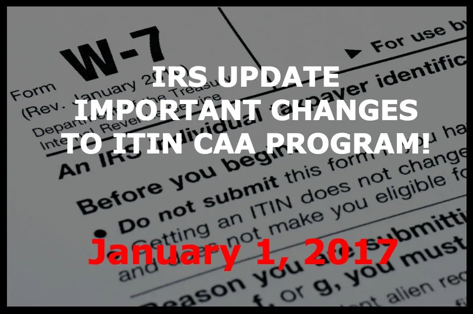 Irs Eliminates Itin Certifying Acceptance Agent Program