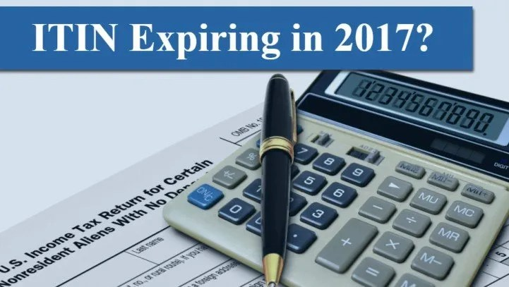 ITIN Expiring in 2017? The IRS is Now Accepting ITIN Renewal Applications
