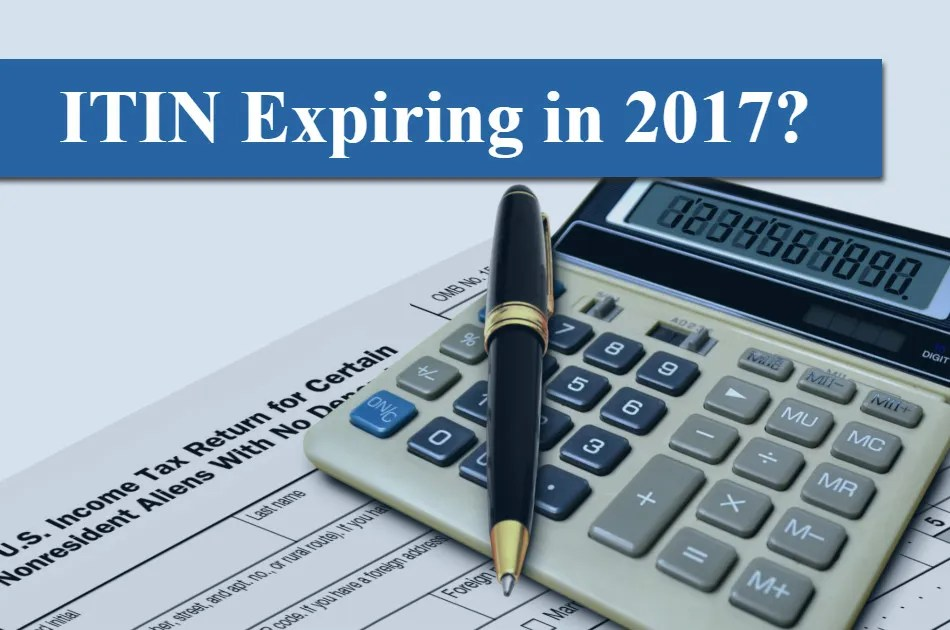 The Irs Is Now Accepting Itin Renewal Applications