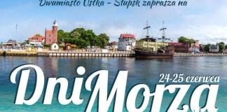 Zapraszamy na pierwszą, letnią imprezę - Dni Morza w Ustce - ustka24.info