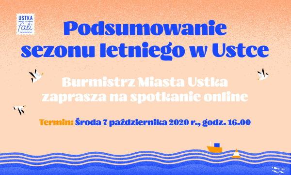 Podsumowanie sezonu letniego w Ustce zapraszamy na spotkanie online - ustka24.info