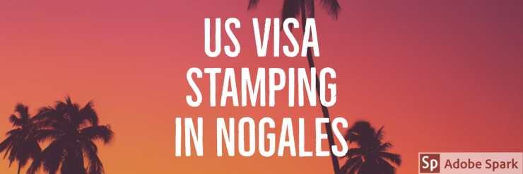 us visa fee payment h1b h4 e3 l1a l1b l2 stamping in mexico - nogales agents