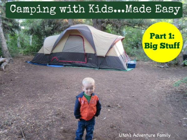Camping With Kids...Made Easy