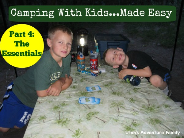 Camping with Kids Part 4