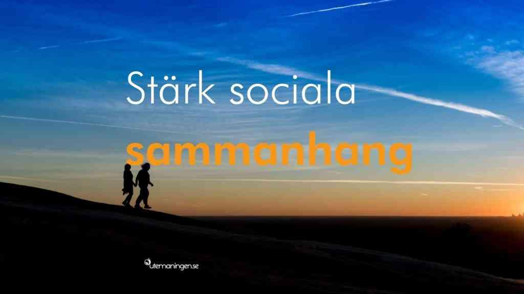 Stärk sociala sammanhang. Ett enkelt steg till välbefinnande.