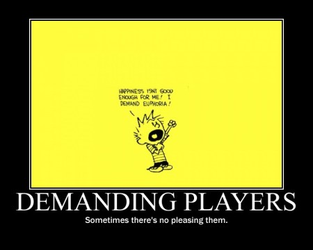 DemandingPlayers