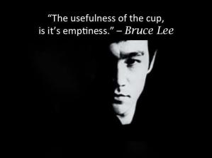 Bruce Lee Quote Emptiness