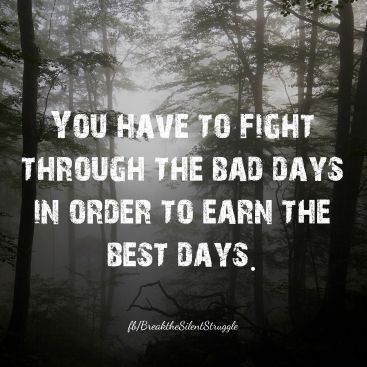 157213-Fight-Through-The-Bad-Days.jpg