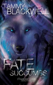 Fate Succumbs: Timber Wolves (Timber Wolves Trilolgy) (Volume 3)