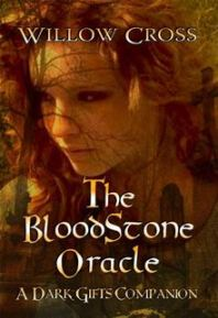 The Bloodstone Oracle (The Dark Gifts Companions)