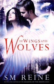 Of Wings and Wolves (The Shattering Heaven Series) (Volume 1)