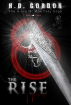 The Rise (The Alexa Montgomery Saga)