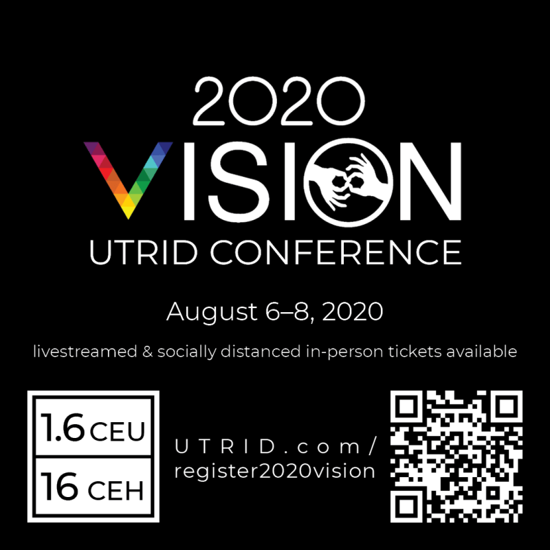 Flyer for 2020 VISION UTRID CONFERENCE; August6-8, 2020; livestreamed & socially distanced in-person tickets available; 1.6 CEU / 16 CEH; UTRID.comregister2020vision