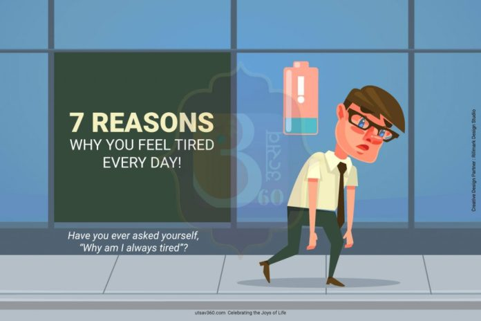 Why Do You Feel Tired Every Day?