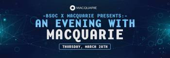 BSoc X Macquarie Presents: 'An Evening with Macquarie'