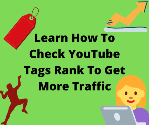 Learn How To Check YouTube Tags Rank