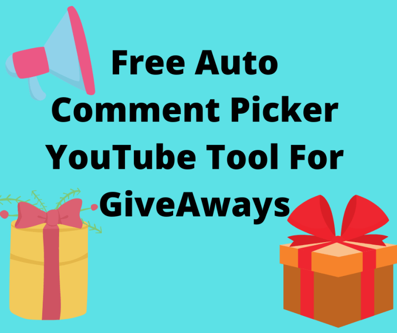 Free Auto Comment Picker YouTube Tool For GiveAways