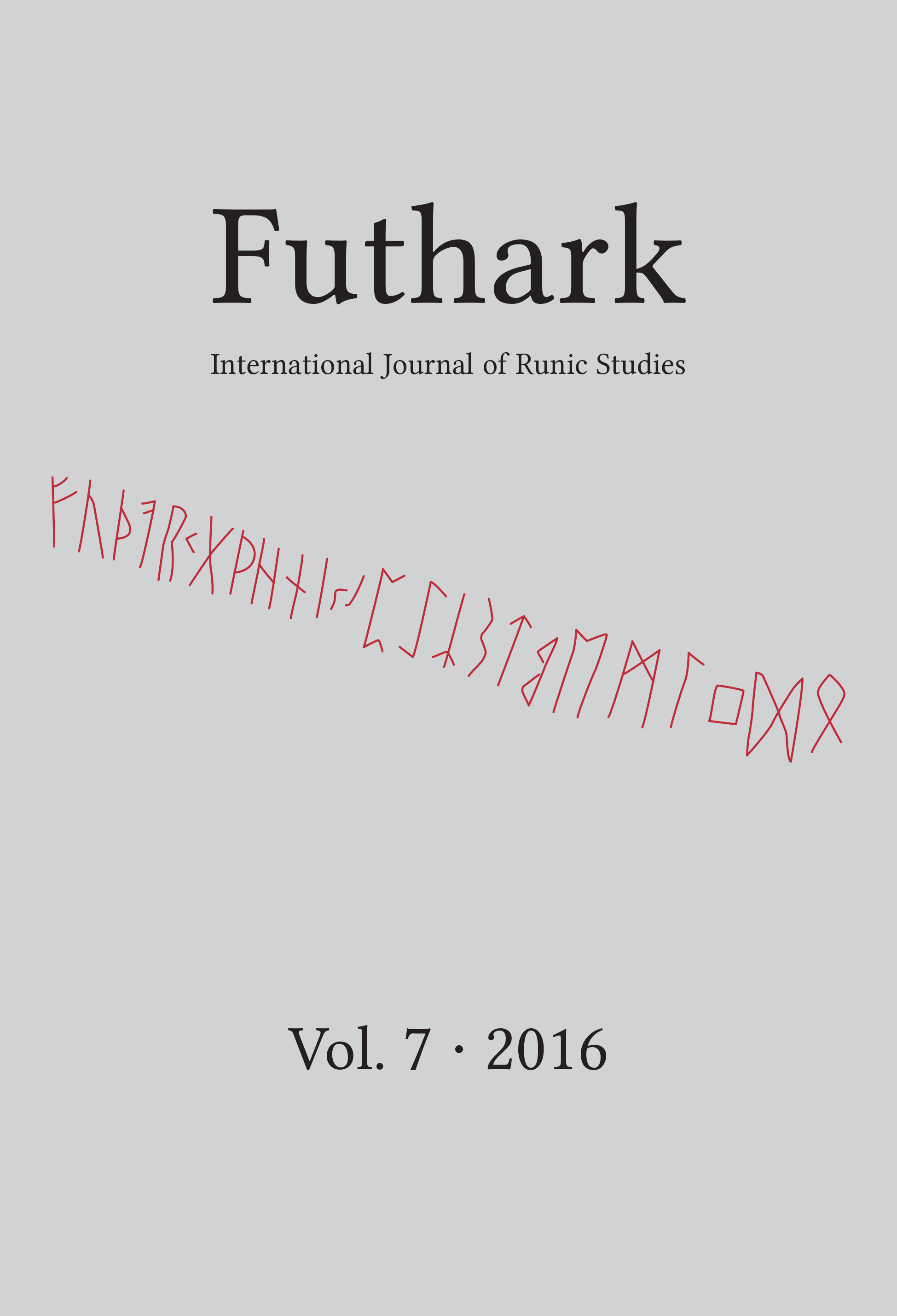 Futhark : International Journal of Runic Studies 7