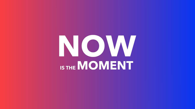 Now is The Moment (Online)