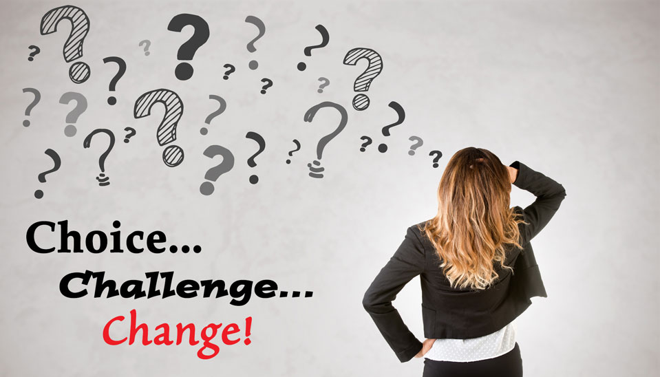 Choice, Challenge and Change (Online)
