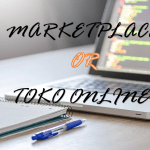 Mulai dari marketplace atau toko online sendiri