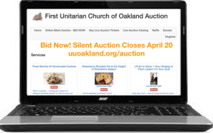 Bid now! Silent Auction Closes April 20. https://uuoakland.org/auction