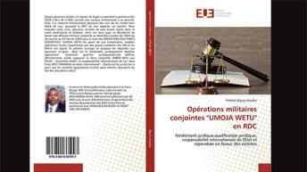 """Livre: Opérations militaires conjointes """"UMOJA WETU"""" en RDC"""