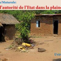 Grands Dossiers/Mutarule: Absence de l'autorité de l'Etat dans la plaine de la Ruzizi
