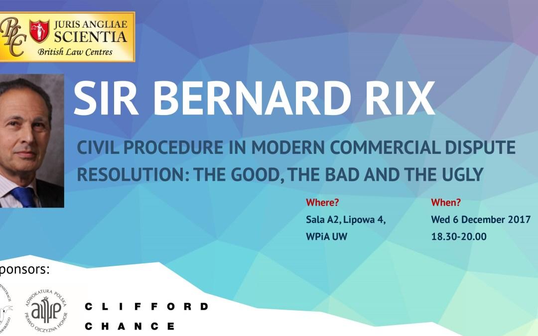Sir Bernard Rix: Civil Procedure in Modern Commercial Dispute Resolution