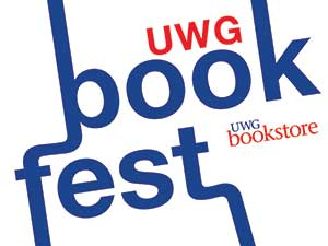 """The University of West Georgia Bookstore is hosting more than 20 local and regional authors for the inaugural """"UWG Bookfest"""" book festival on Wednesday, September 18, 2013, at 7:00 p.m."""