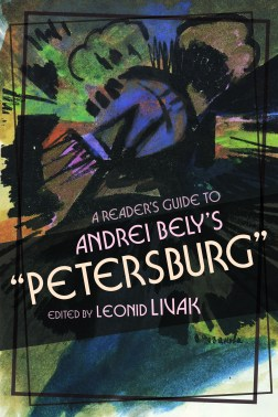 Marge Piercy At Wisconsin Book >> A Reader S Guide To Andrei Bely S Petersburg University Of