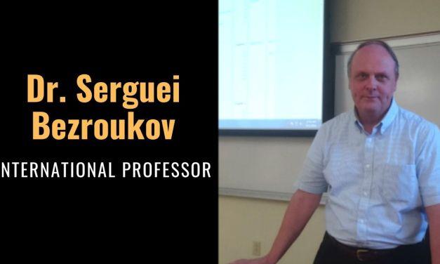 INTERNATIONAL PROFESSOR: DR. SERGUEI BEZROUKOV