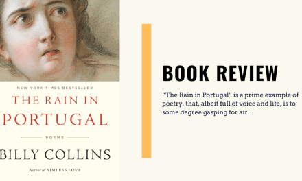 "Lo-fi High Five Reviews: ""The Rain in Portugal"" – Billy Collins (2016)"