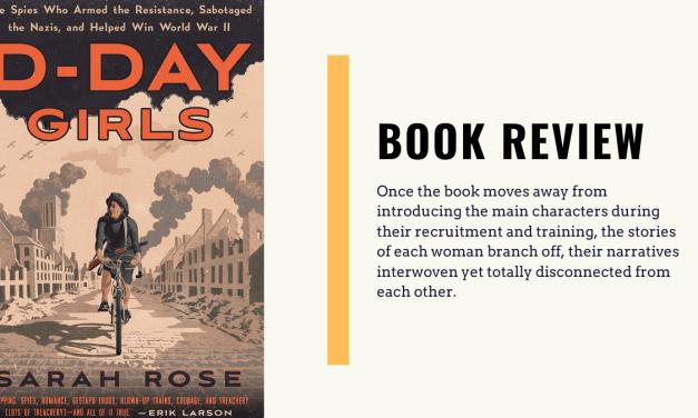 Lo-fi High Five Reviews: D-Day Girls – Sarah Rose (2019)