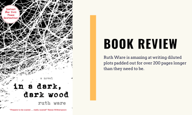 Lo-Fi High Five Reviews: In a Dark, Dark Wood – Ruth Ware (2015)
