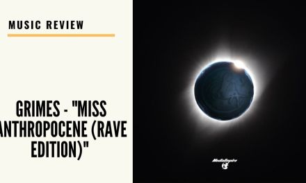 "Lo-fi high five music reviews: Grimes – ""Miss Anthropocene (Rave Edition)"" (2021)"