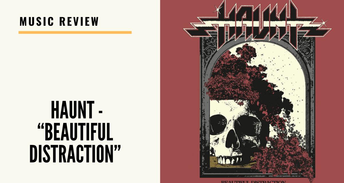 "Lo-fi high five music reviews: Haunt – ""Beautiful Distraction"" (2021)"