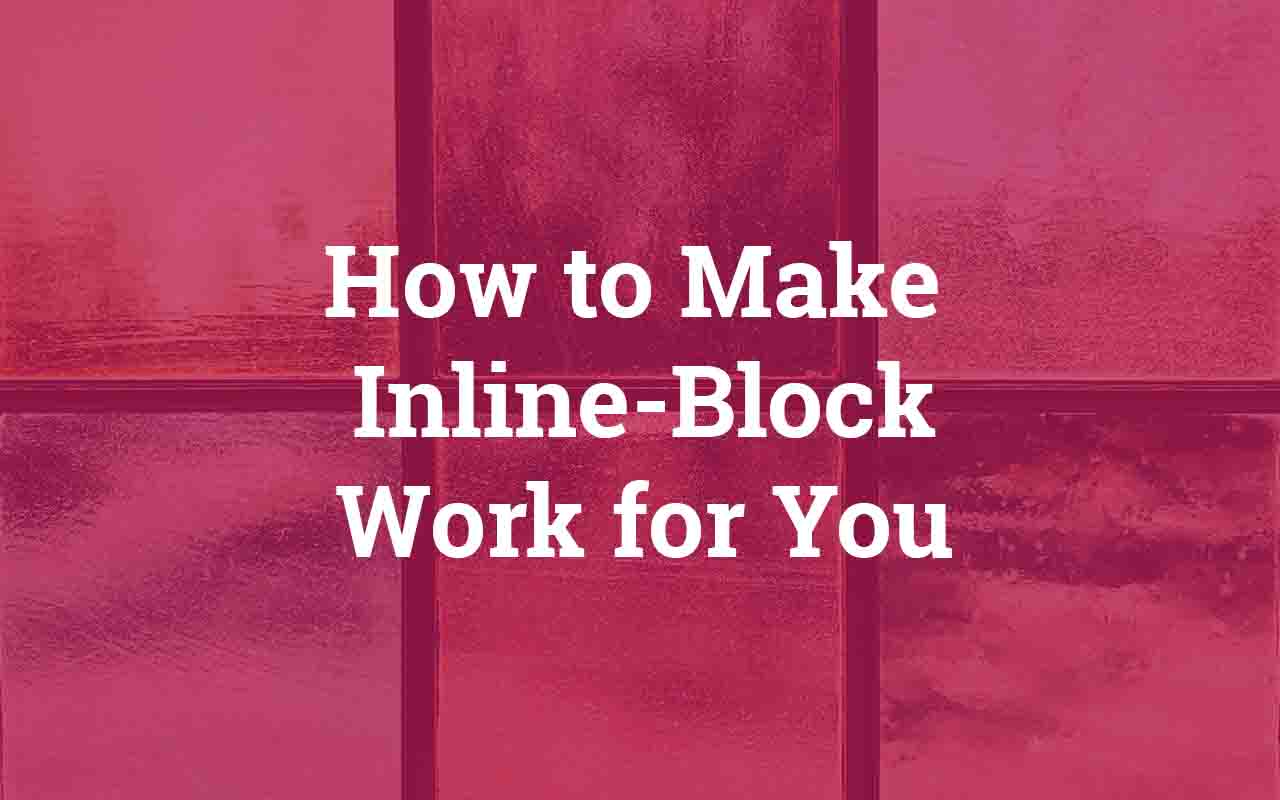 How To Make Inline Block Elements Add Up To 100 Width
