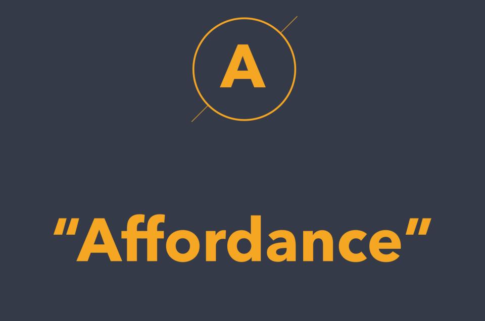 Affordance là gì? (Cập nhập thêm 1 Term cho ký tự A.) #DailyUX #Terms #Keywords #UXHacker #EnglishVersionBelow