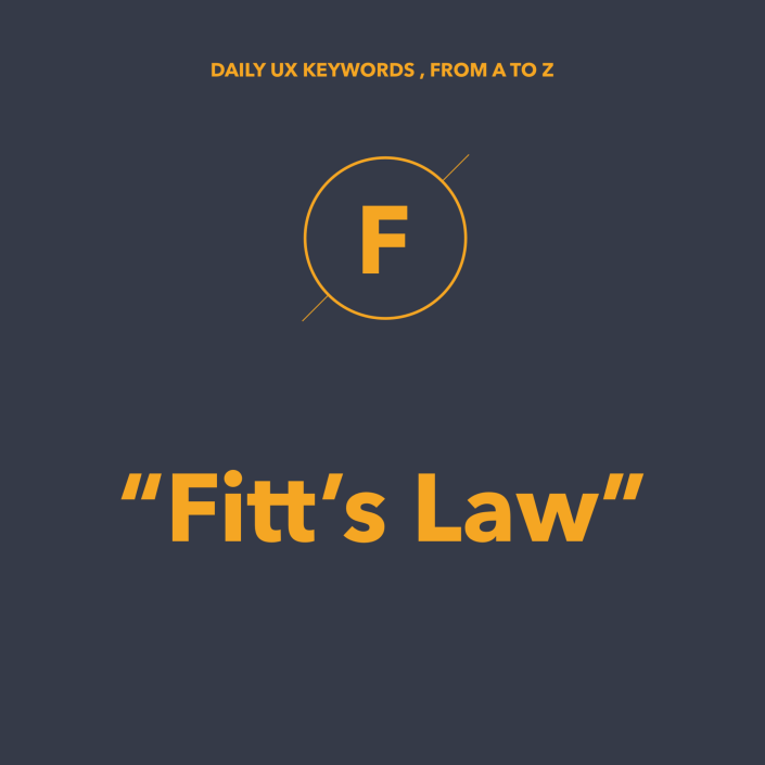 Fitt's Law là gì? #DailyUX #Terms #Keywords #UXHacker #EnglishVersionBelow