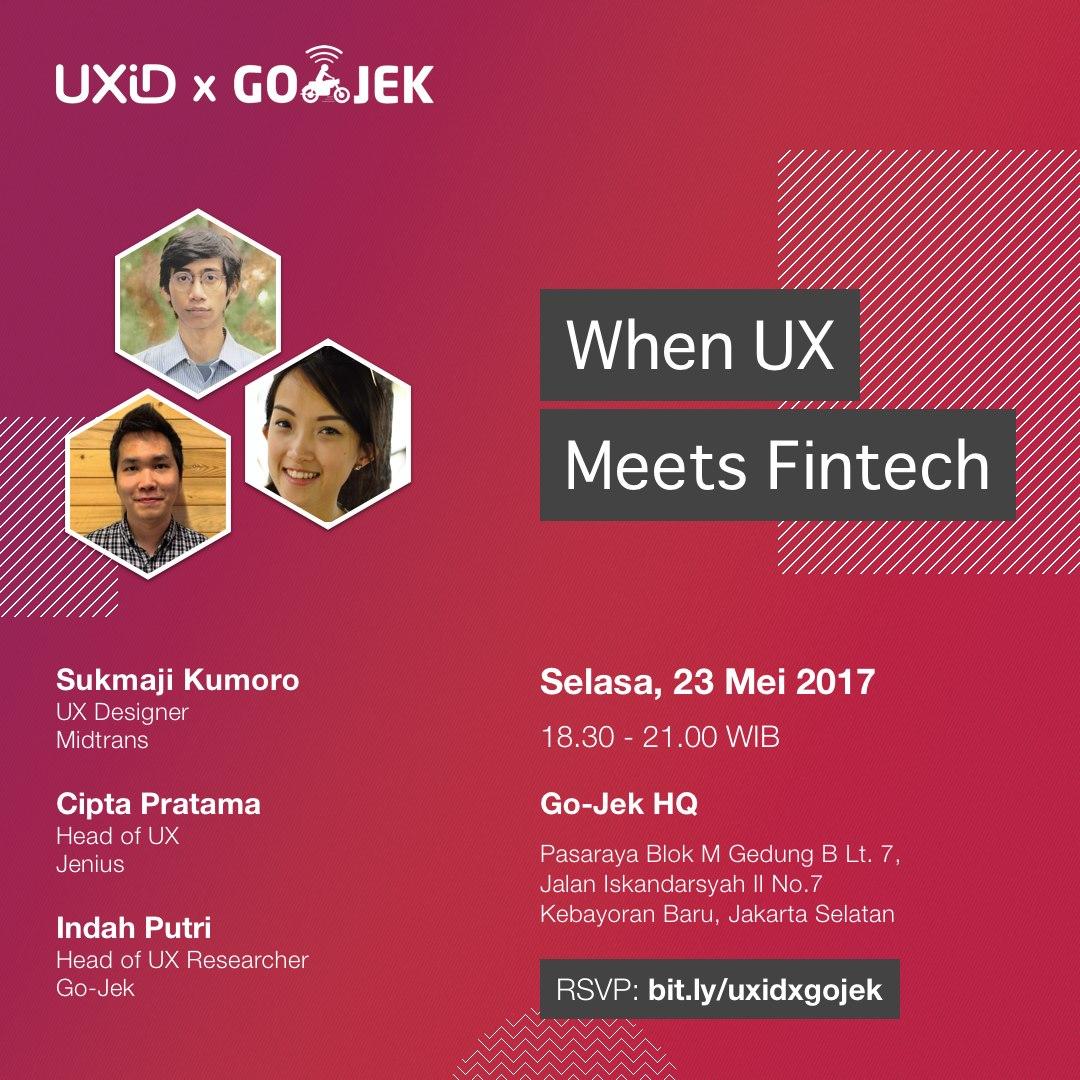 UXiD Meetup Mei 2017 —Ketika UX Bertemu Fintech