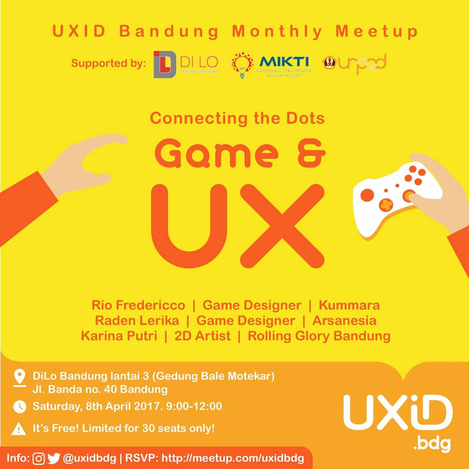 UXID Bandung Meetup: Connecting The Dots UX And Game Design