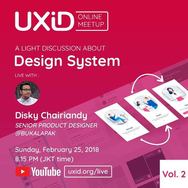 UXID Online Meetup Vol 2 Design System