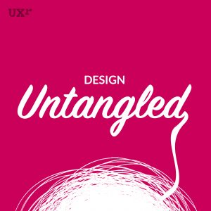 Design Untangled Podcast
