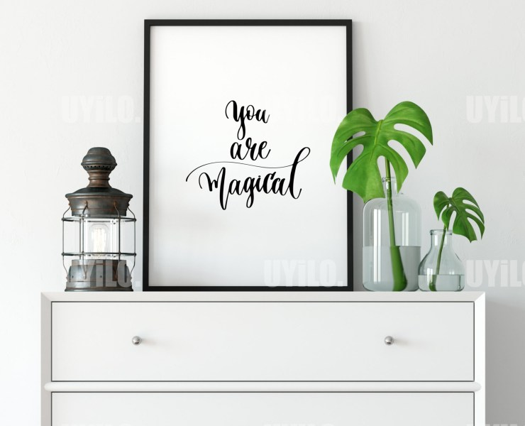 You Are Magical, Inspirational Quotes, Typography Wall Art, Quotes Art